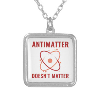 Antimatter Doesn't Matter Silver Plated Necklace