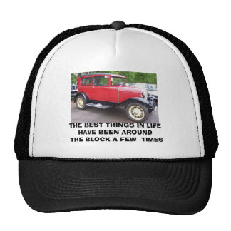 Antique car, THE BEST THINGS IN LIFE HAVE BEEN ... Trucker Hat