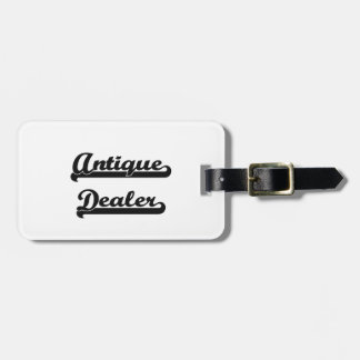 Antique Dealer Classic Job Design Tags For Luggage