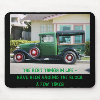 antique truck, The Best Things In Life Have Be... Mouse Pad