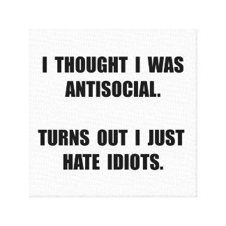 Antisocial Idiots Canvas Print
