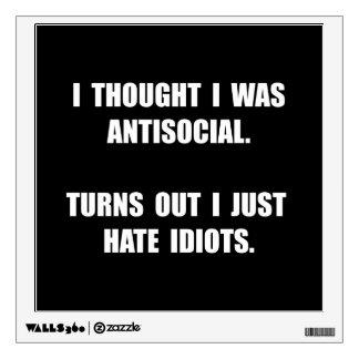 Antisocial Idiots Wall Sticker