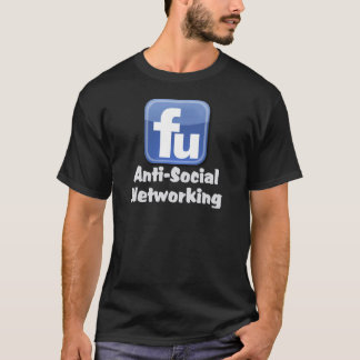 AntiSocial Networking T-Shirt