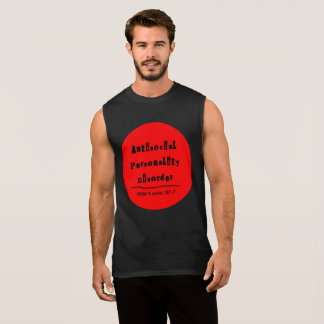 Antisocial Personality Disorder Muscle T-Shirt