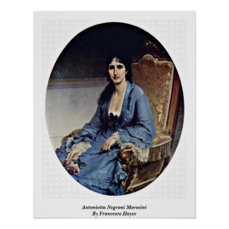 Antonietta Negroni Morosini By Francesco Hayez Poster