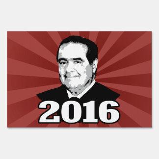 ANTONIN SCALIA 2016 CANDIDATE SIGN