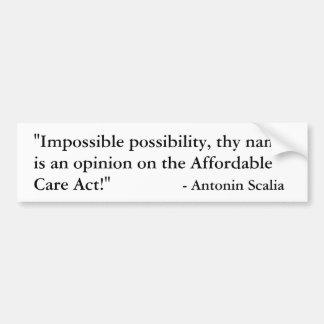 Antonin Scalia dissent on Obamacare Car Bumper Sticker