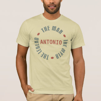 Antonio Man Myth Legend Customizable T-Shirt