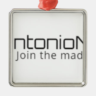 Antonio News - Join The Madness - Items Metal Ornament