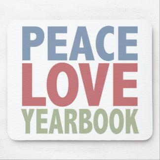Anuario del amor de la paz alfombrillas de raton