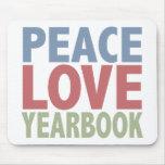 Anuario del amor de la paz tapetes de ratón
