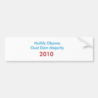 Anule a la mayoría del Dem de ObamaOust, 2010 Pegatina Para Auto