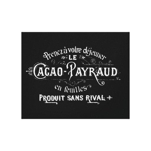 Anuncio de Payraud del cacao Lienzo Envuelto Para Galerias