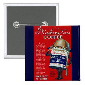 Anuncio del café instantáneo de WWI Pin Cuadrado
