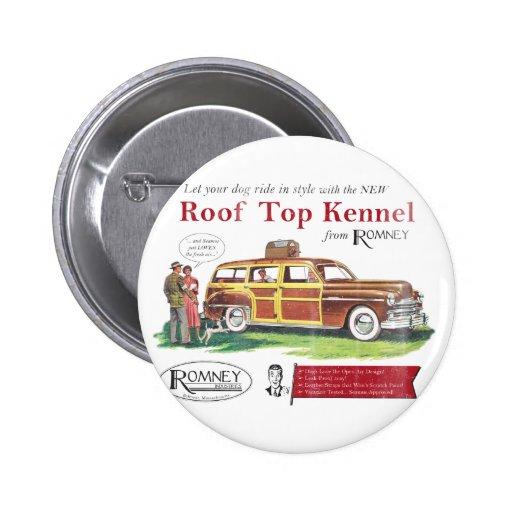 Anuncio retro del perro de Mitt Romney del vintage Pin Redondo De 2 Pulgadas