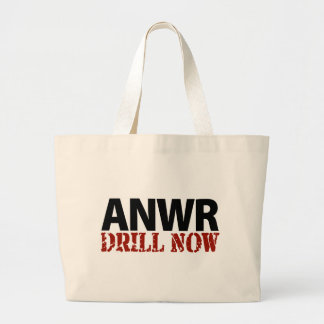 ANWR Drill Now Large Tote Bag