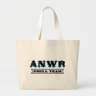ANWR Drill Team Large Tote Bag