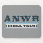 ANWR Drill Team Mouse Pad