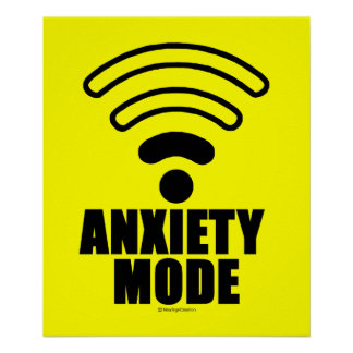 Anxiety mode poster