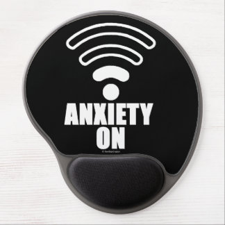 Anxiety on gel mouse pad