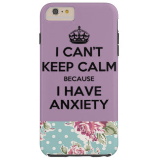 Anxiety Tough iPhone 6 Plus Case