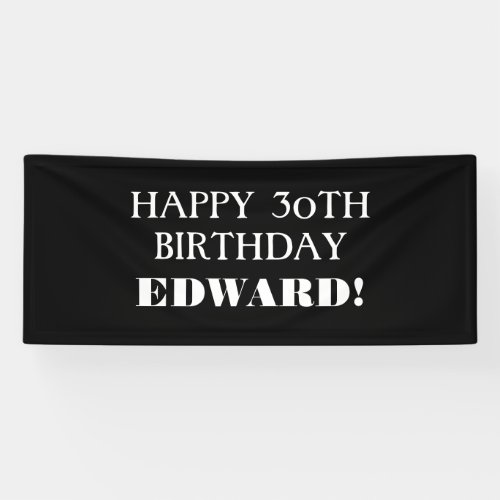 Any Age Black White Custom Happy Birthday Banner