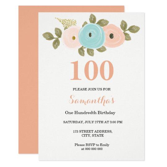 any age floral pretty peach 100th birthday invite zazzle com