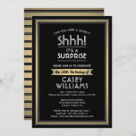 """Any Age Surprise Birthday Black Gold White 50th Invitation<br><div class=""""desc"""">Shhh! Can you keep a secret? Invite family and friends to an elegant and exciting surprise birthday party celebration for him or her with this black, white and faux gold invitation. Design features a modern metallic look border and stylish vintage art deco inspired typography. Please note that gold is printed...</div>"""