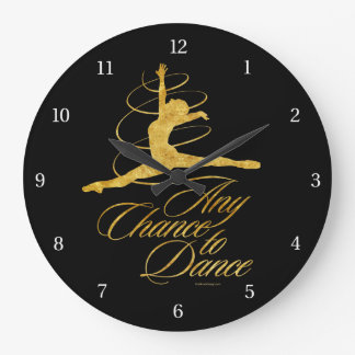 Any Chance To Dance Large Clock
