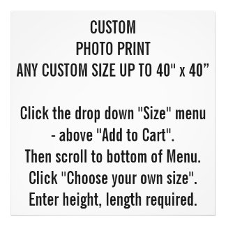 Any Custom Size Photo Print To Personalize