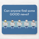 Any GOOD news? Mouse Pad