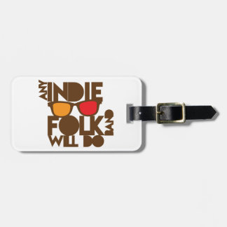 Any indie Folk band will do ND music Bag Tag