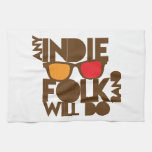 Any indie Folk band will do ND music Kitchen Towel