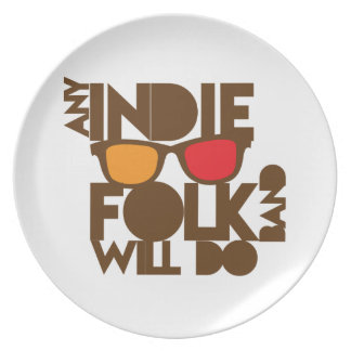 Any indie Folk band will do ND music Melamine Plate