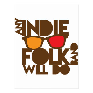 Any indie Folk band will do ND music Postcard