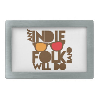 Any indie Folk band will do ND music Rectangular Belt Buckle