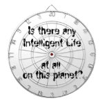 Any Intelligent Life at all?-dart board