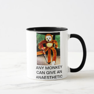 ANY MONKEY CAN GIVE AN ANAESTHETIC MUG