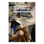 ANY MONKEY CAN GIVE AN ANAESTHETIC POSTER