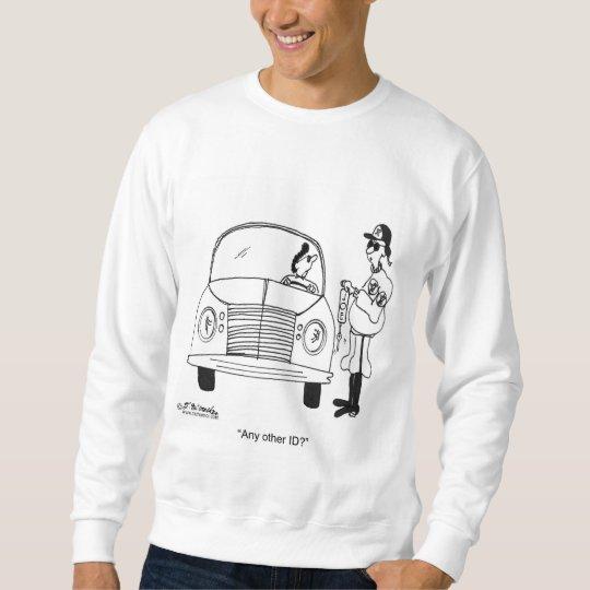 Any Other ID? Sweatshirt