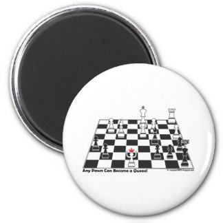 Any Pawn Can Become a Queen - Chess Board Set Fridge Magnets