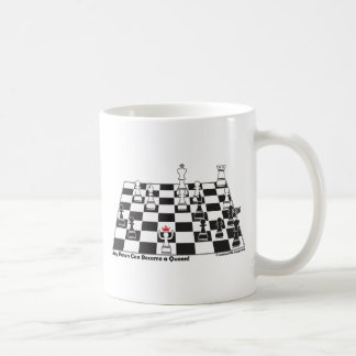 Any Pawn Can Become a Queen - Chess Board Set Coffee Mug