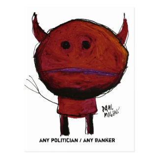 any politician / any banker postcard