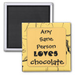 any sane person loves chocolate 2 inch square magnet