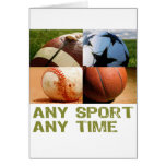 Any Sport Any Time Greeting Cards