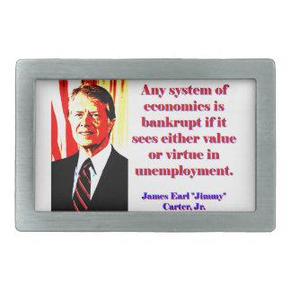 Any System Of Economics - Jimmy Carter Belt Buckle