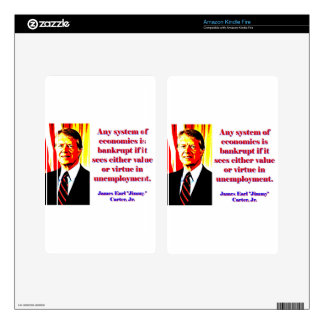 Any System Of Economics - Jimmy Carter Kindle Fire Skins