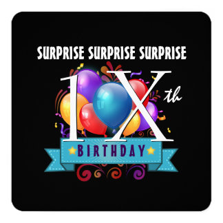 Any TEEN or TWEEN SURPRISE Birthday Balloons A12WZ Card