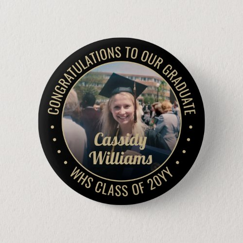Any Text Graduation Photo Elegant Black and Gold Button