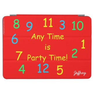 Any Time is Party Time iPad Air Cover Personalized